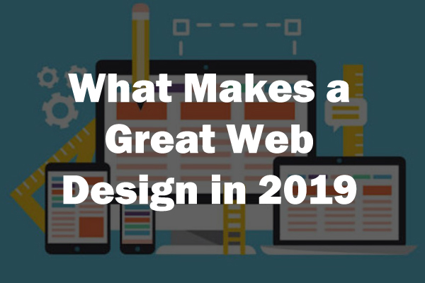 what-makes-great-web-design-2019